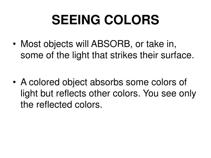 SEEING COLORS