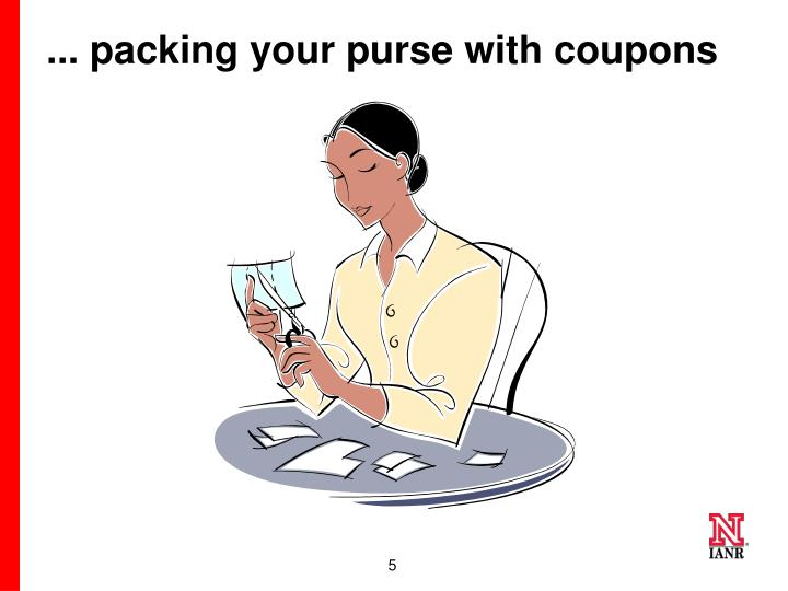 ... packing your purse with coupons