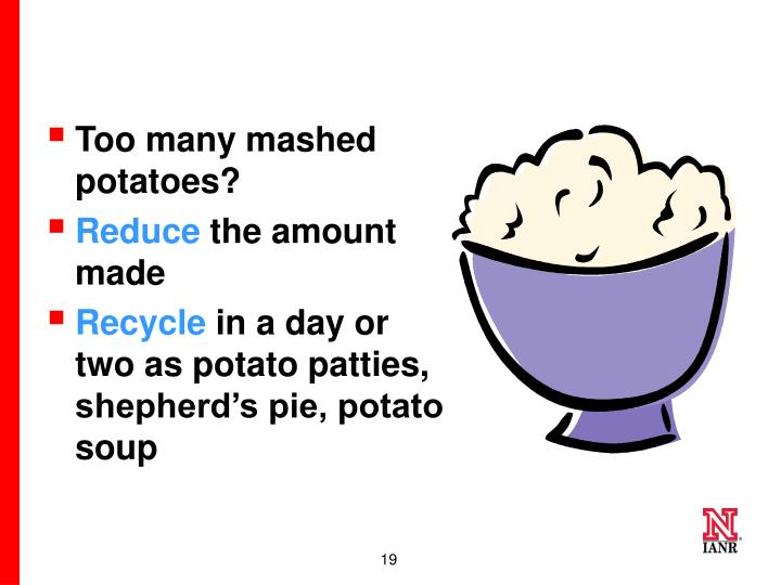Too many mashed potatoes?