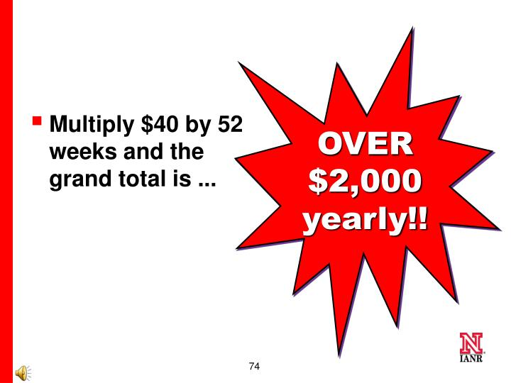 OVER $2,000 yearly!!