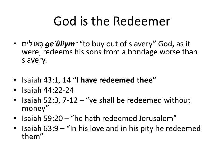 God is the Redeemer