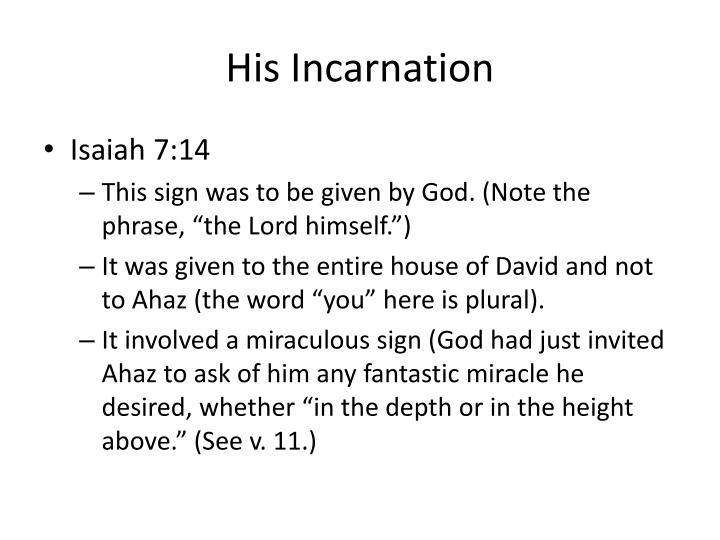 His Incarnation