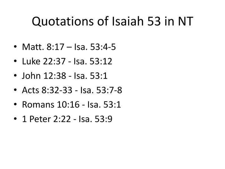 Quotations of Isaiah 53 in NT