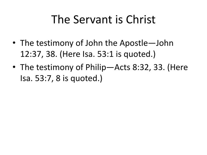 The Servant is Christ
