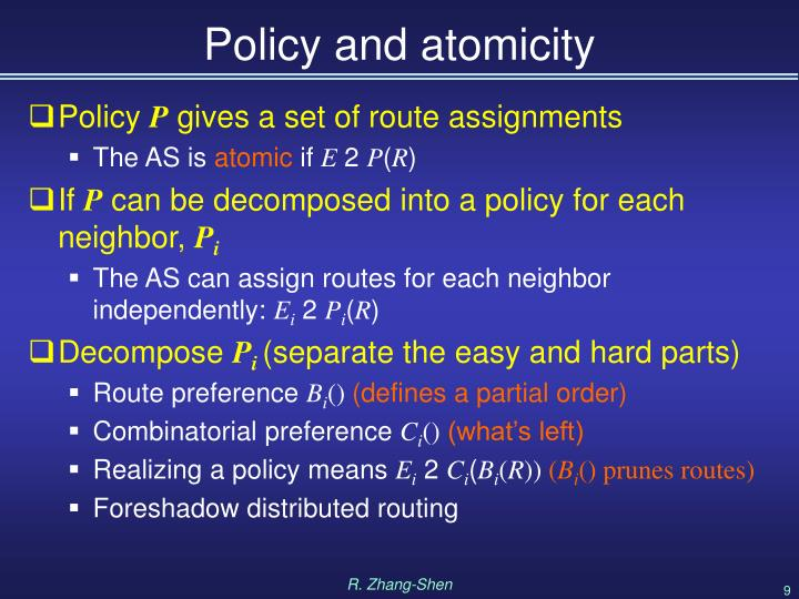 Policy and atomicity