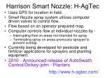harrison smart nozzle h agtec