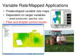 variable rate mapped applications