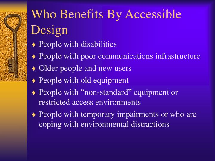 Who benefits by accessible design