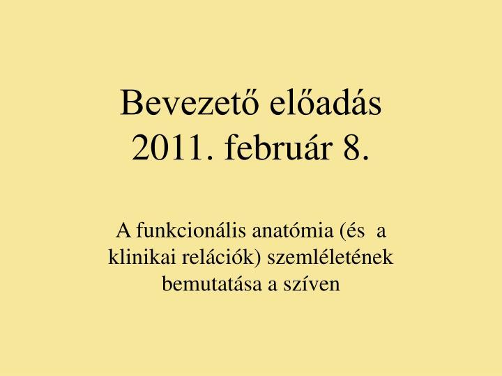 Bevezet el ad s 2011 febru r 8