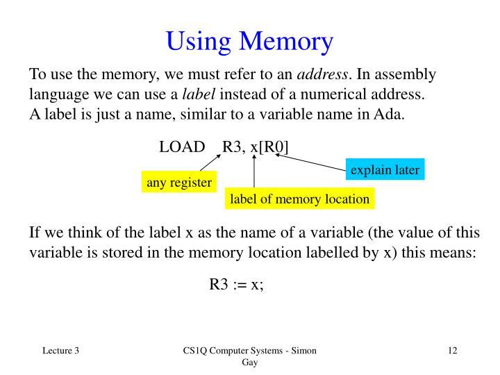 Using Memory