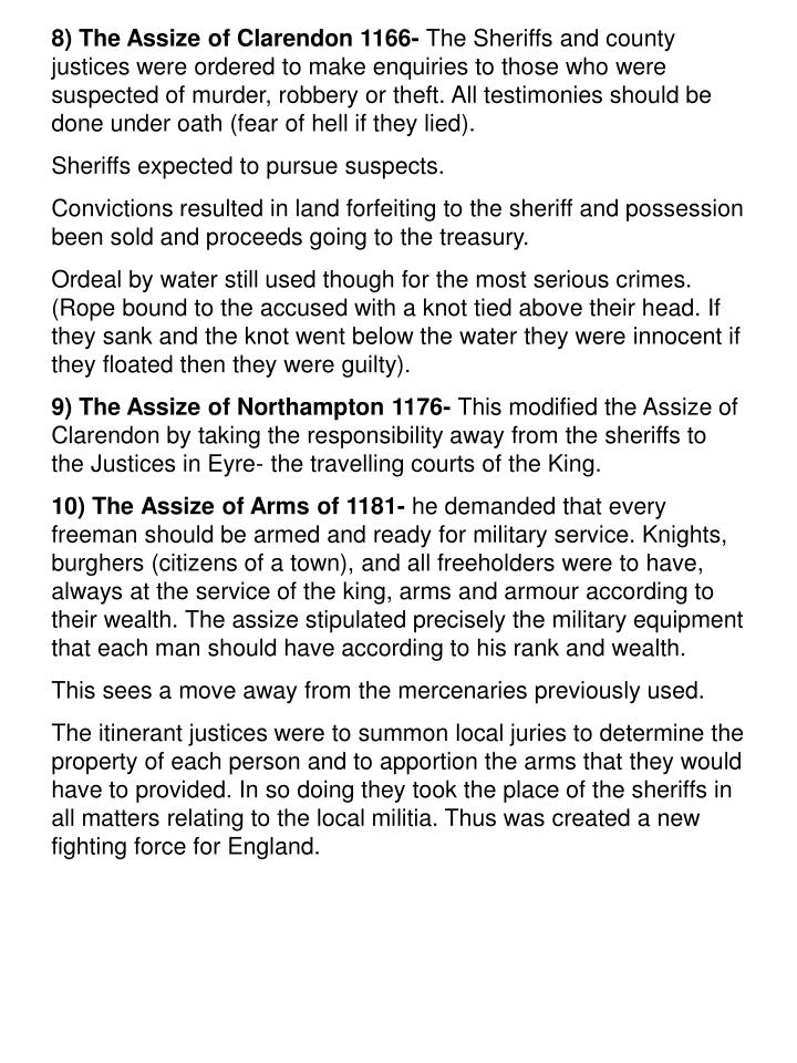 the assize of clarendon The assize of clarendon was an act of king henry ii of england of 1166, whereby trial by jury became the norm in england, replacing alternatives such as trial by combat — excerpted from assize of clarendon on wikipedia , the free encyclopedia.