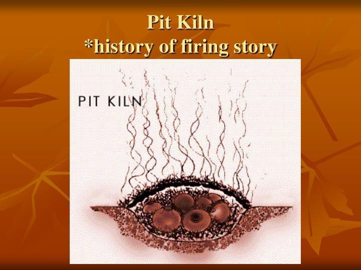 Pit Kiln
