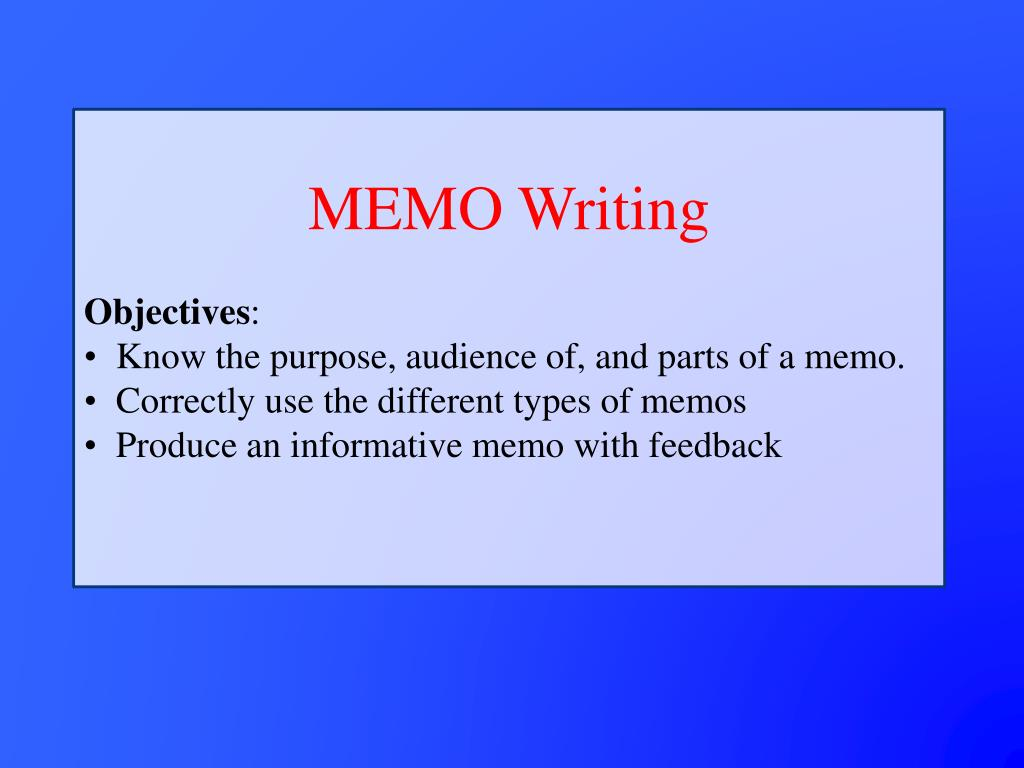 ppt memo writing objectives know the purpose audience of and parts of a memo powerpoint presentation id5369843
