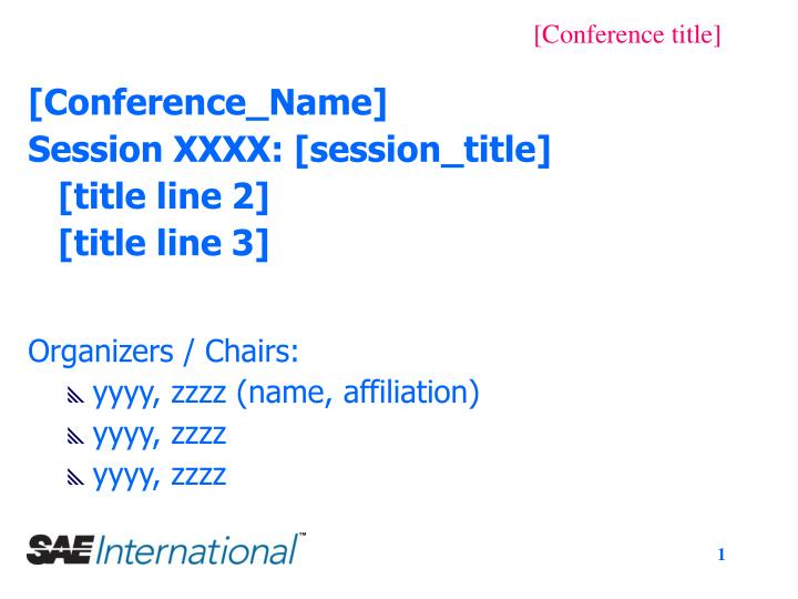 PPT - [Conference_Name] Session XXXX: [session_title] [title