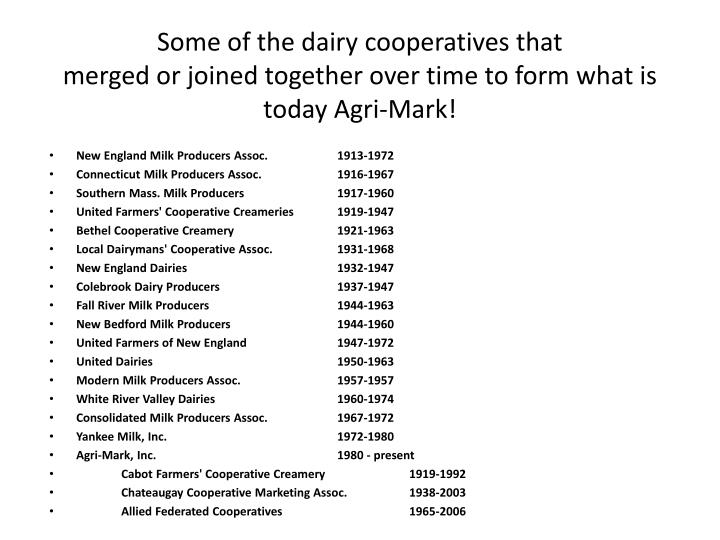 Some of the dairy cooperatives that
