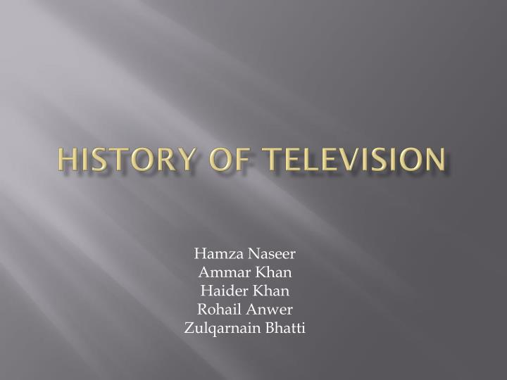 PPT - History of television PowerPoint Presentation - ID:5370155