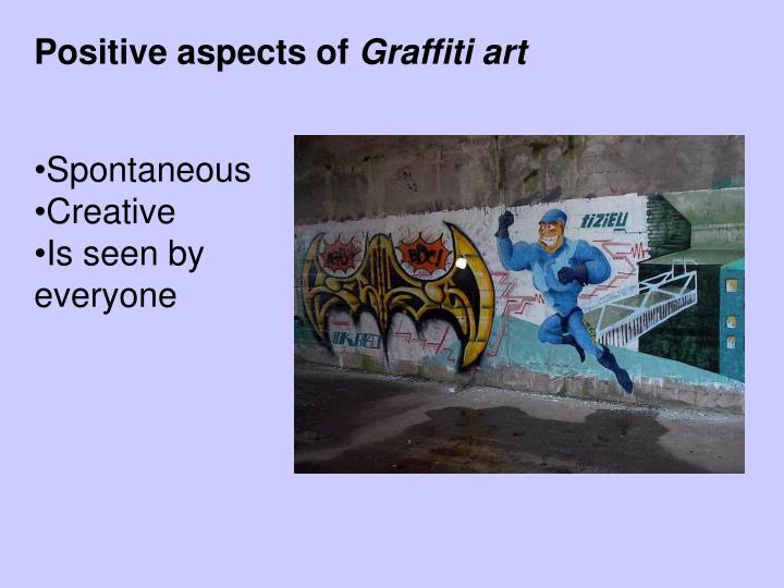 Positive aspects of