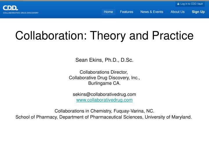 Collaboration: Theory and Practice