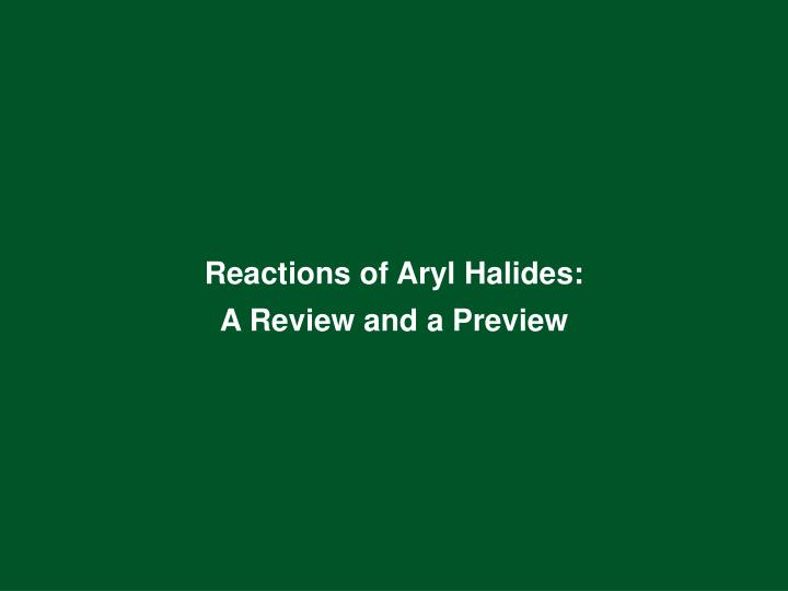Reactions of Aryl Halides:
