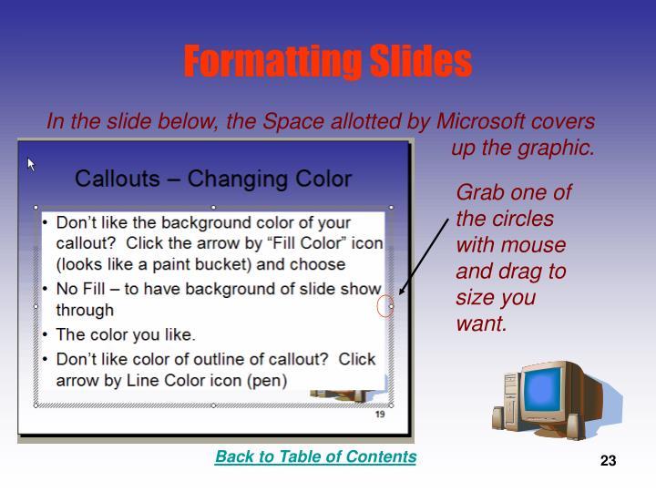 Formatting Slides