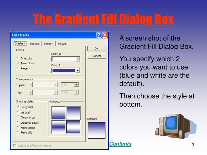 The Gradient Fill Dialog Box