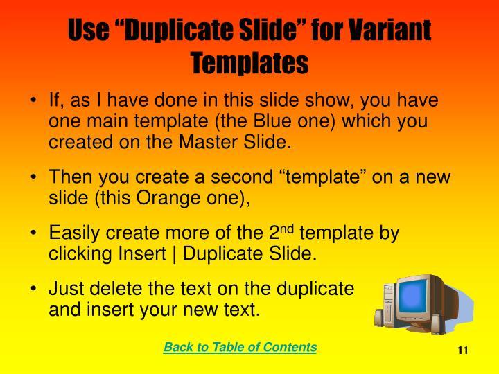 "Use ""Duplicate Slide"" for Variant Templates"