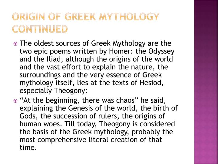 Origin of Greek mythology continued