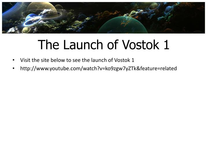 The Launch of