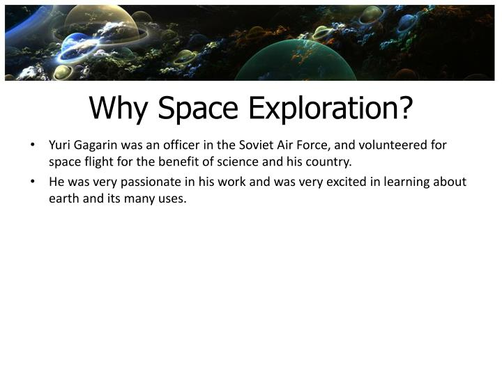 Why Space Exploration?