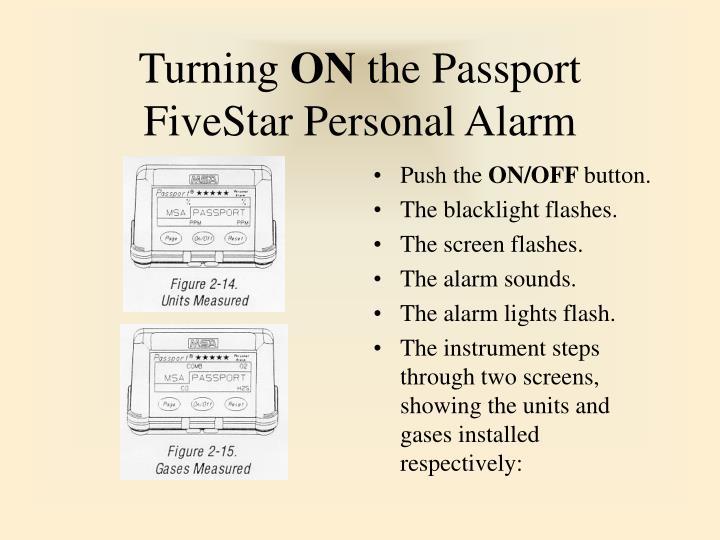Turning on the passport fivestar personal alarm
