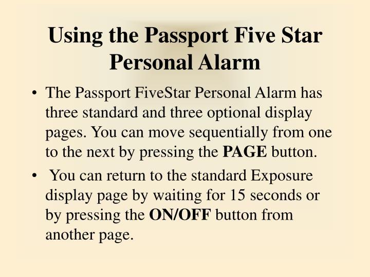 Using the Passport Five Star Personal Alarm