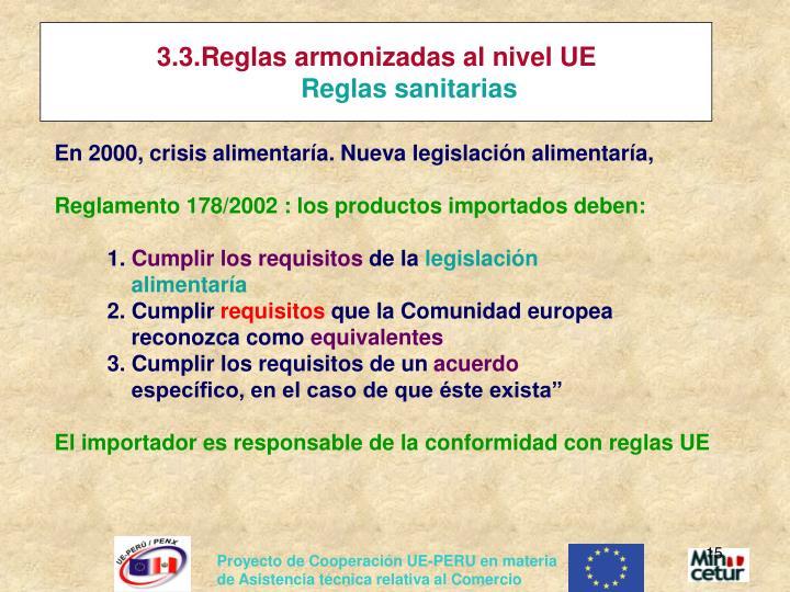 3.3.Reglas armonizadas al nivel UE