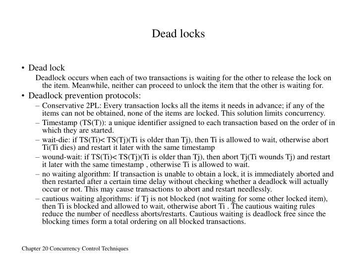 Dead locks