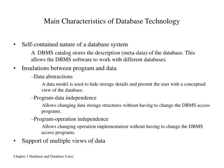 Main Characteristics of Database Technology
