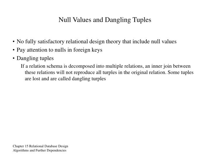 Null Values and Dangling Tuples