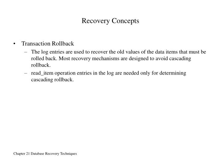 Recovery Concepts