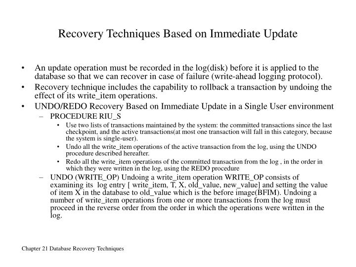 Recovery Techniques Based on Immediate Update