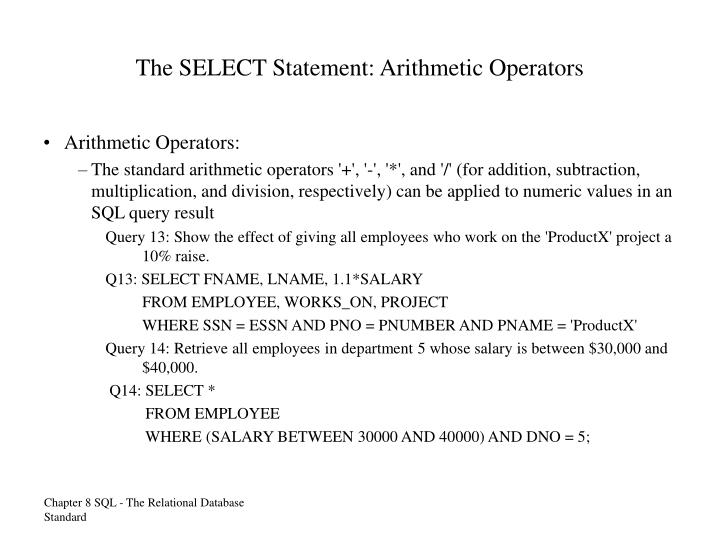 The SELECT Statement: Arithmetic Operators