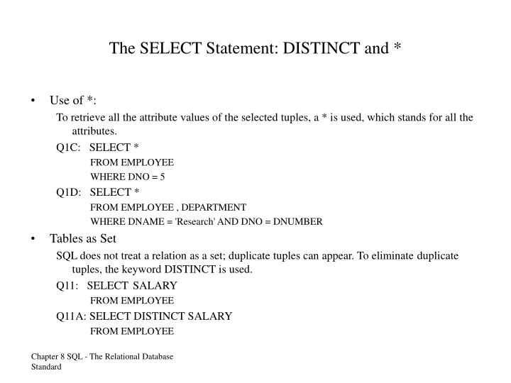 The SELECT Statement: DISTINCT and *