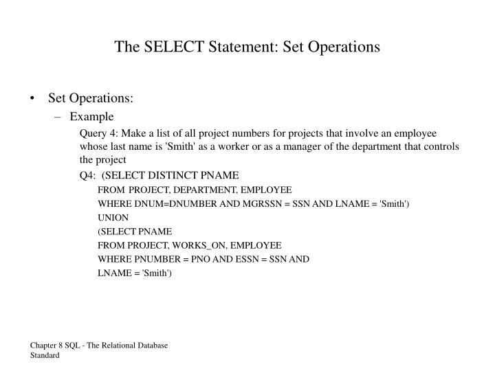 The SELECT Statement: Set Operations