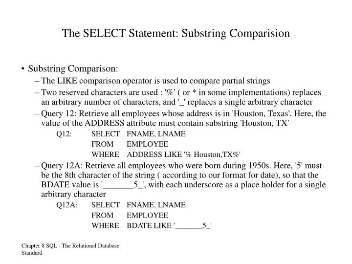 The SELECT Statement: Substring Comparision