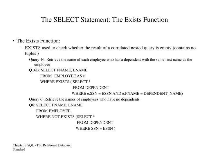 The SELECT Statement: The Exists Function