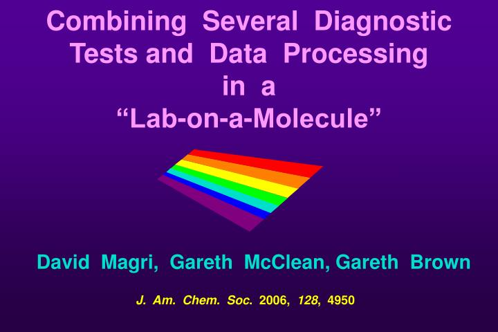 Combining  Several  Diagnostic  Tests and  Data  Processing