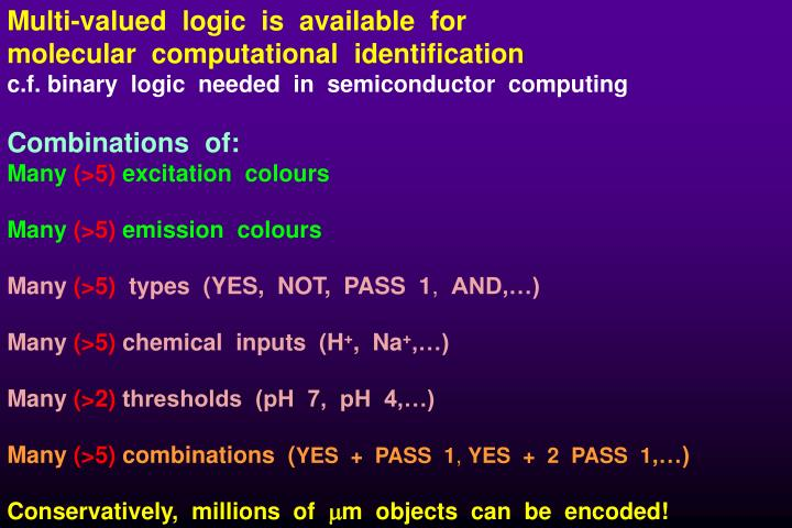 Multi-valued  logic  is  available  for