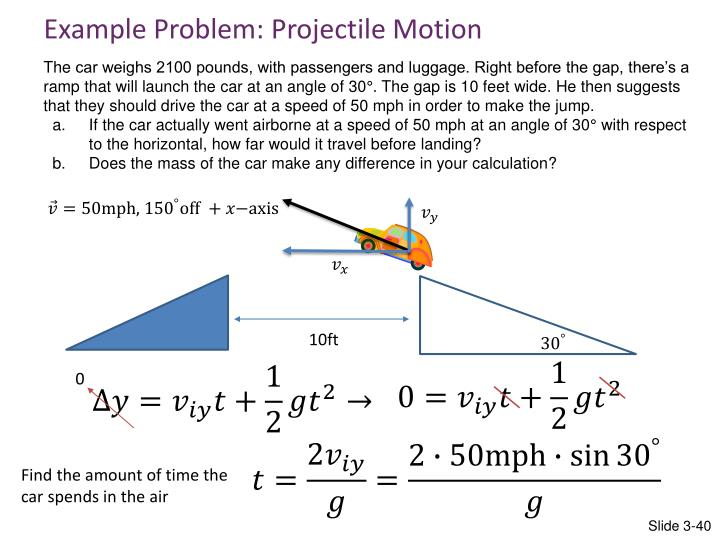 Example Problem: Projectile Motion
