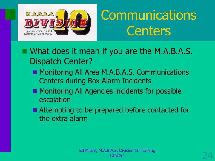 Communications Centers