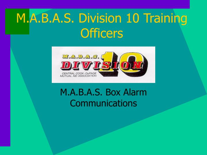 M a b a s division 10 training officers