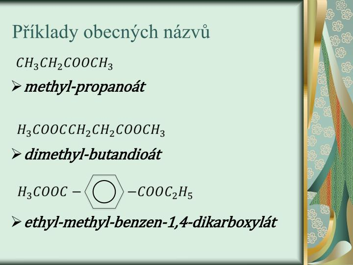 Příklady obecných názvů