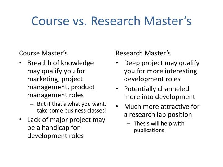 Course vs. Research Master