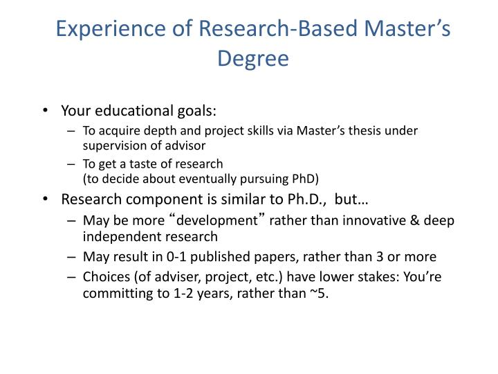 Experience of Research-Based Master